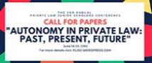 "​Call for Papers ""Autonomy in Private Law: Past, Present Future"","